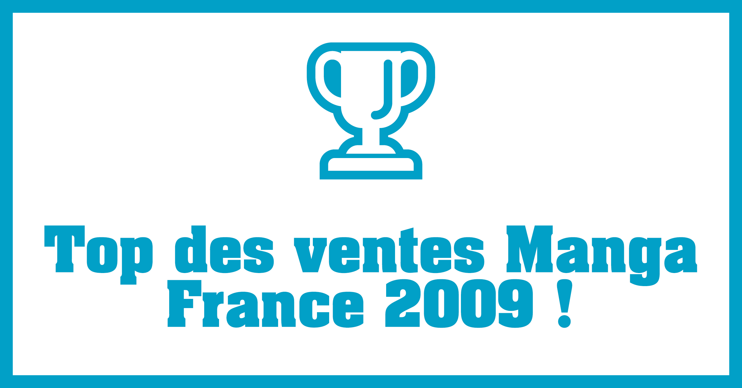 Bannière Top Manga 2009 France