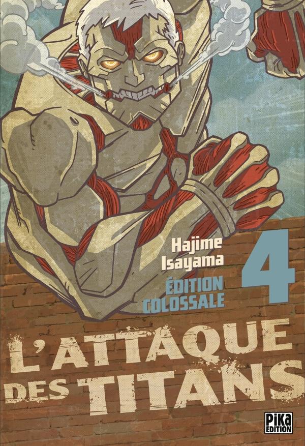 L'Attaque des Titans Edition Colossale T04