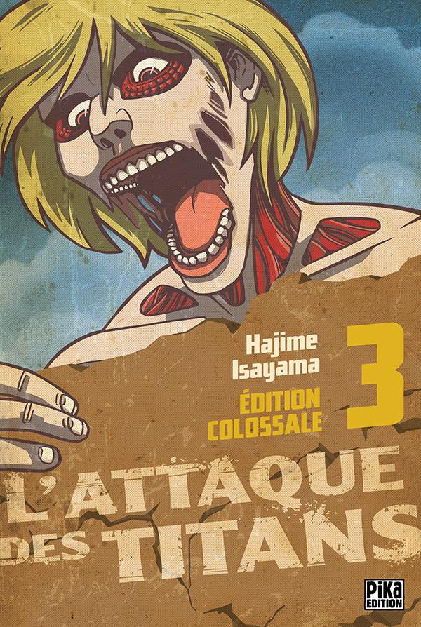 L'Attaque des Titans Edition Colossale T03