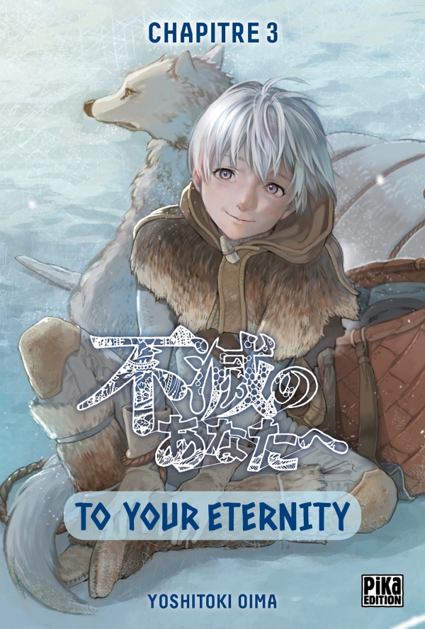 To Your Eternity Chapitre 03