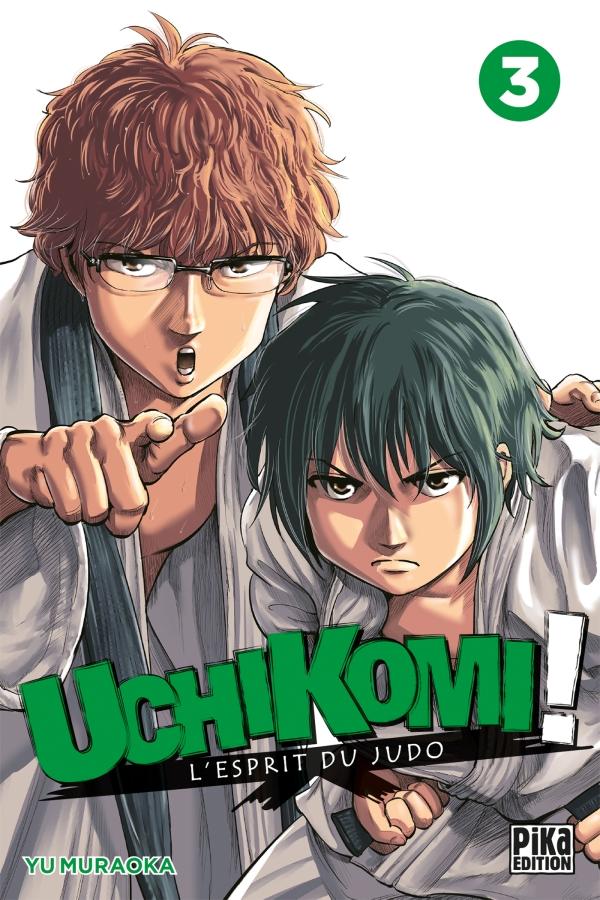 Uchikomi - L'esprit du judo T03