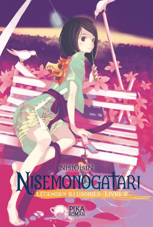 Nisemonogatari - Légendes Illusoires : Livre 2