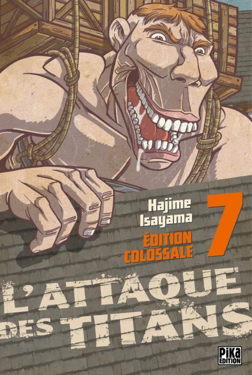L'Attaque des Titans Edition Colossale T07